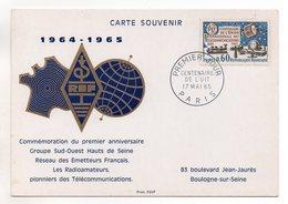 CARTE MAXIMUM - CARTE SOUVENIR - CENTENAIRE DE L'UIT - RADIOAMATEURS - 17 MAI 1965 A PARIS - - Cartoline Maximum