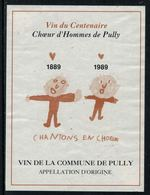 Rare // Etiquette De Vin // Musique // Pully, Choeur D'homme 1889-1999 - Musique