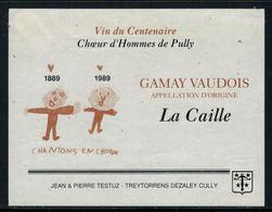 Rare // Etiquette De Vin // Musique // Gamay-Vaudois, Choeur D'homme 1889-1999 - Musique