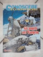 Conoscere Insieme - Opuscoli - Gli Angeli Nel Vangelo - IL GIORNALINO - Libri, Riviste, Fumetti