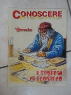 Conoscere Insieme - Opuscolo - I Segreti Di Leonardo Da Vinci - IL GIORNALINO - Otros Accesorios