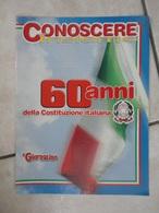Conoscere Insieme - Opuscolo - 60 Anni Della Costituzione Italiana - IL GIORNALINO - Books, Magazines, Comics