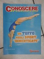 Conoscere Insieme - Opuscolo - Un Tuffo Negli Sport Dimenticati - IL GIORNALINO - Books, Magazines, Comics