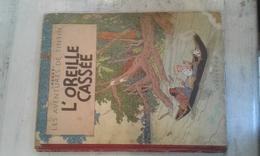TINTIN OREILLE CASSE - B08-1953 - ETAT MOYEN - Tintin