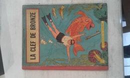 BOB ET BOBETTE- LA CLEF DE BRONZE- 1957-COLLECTION DU LOMBARD- B - Suske En Wiske