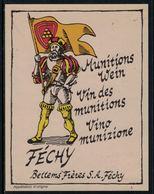 Rare // Etiquette De Vin // Militaire // Féchy, Vin Des Munitions - Militaire