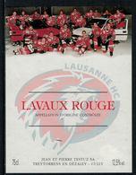 Rare // Etiquette De Vin // Hockey Sur Glace // Lavaux Rouge, Lausanne Hockey-Club - Etiquettes