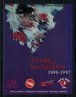 Rare // Etiquette De Vin // Hockey Sur Glace // Salvagnin, Cuvée Du Sociétaire 1996-1997Lausanne Hockey-Club - Etiquettes