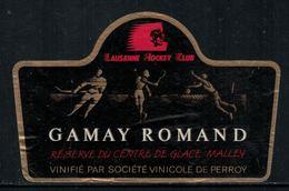 Rare // Etiquette De Vin // Hockey Sur Glace // Gamay, Réserve Du Centre De Glace De Malley, Lausanne HC - Etiquettes