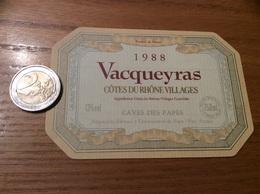 Etiquette De Vin 1988 «CÔTES-DU-RHÔNE VILLAGES - VACQUEYRAS - CAVES DES PAPES - CHATEAUNEUF-DU-PAPE (84)» - Côtes Du Rhône