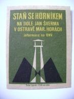 Czechoslovakia Matchbox Label 1964 - Become A Miner At The Mine Jan Sverma, Ostrava Marianske Hory - Boites D'allumettes - Etiquettes