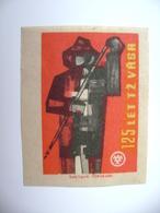 Czechoslovakia Matchbox Label 1964 - 125 Years Trinec Ironworks, Metallurgist - Boites D'allumettes - Etiquettes