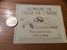 Etiquette Vin 1981 «CÔTES-DU-RHÔNE - VACQUEYRAS - DOMAINE DU CLOS DE CAVEAU - VACQUEYRAS (84)» - Côtes Du Rhône