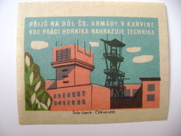 Czechoslovakia Matchbox Label 1964 - Come To The Cs. Army  Mine In Karvina Where Technology Replaces Labor Miner - Boites D'allumettes - Etiquettes