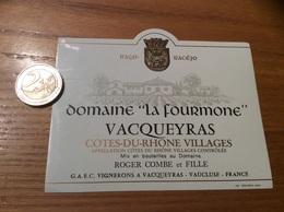 Etiquette Vin «CÔTES-DU-RHÔNE VILLAGES -VACQUEYRAS- Domaine La Fourmone - ROGER COMBE Et FILLE - VACQUEYRAS (84)» - Côtes Du Rhône