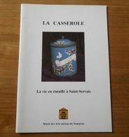 La Casserole - La Vie En émaillé à Saint-Servais  (Anne Mossiat)           -       Namur - Belgique