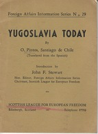 """YUGOSLAVIA TODAY"" 1950*S, SCOTTISH LEAGUE FOR EUROPEAN FREEDOM - Histoire"