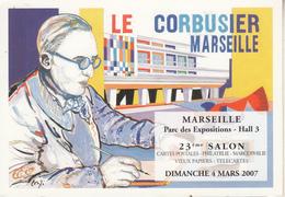 23éme Salon Cartes Postales,Philatélique  Le Corbusier  Dimanche 4 Mars 2007 - Bourses & Salons De Collections