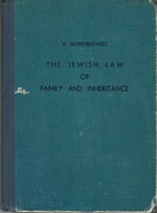 SCHEFTELOWITZ, ERWIN ELCHANAN: JEWISH LAW OF FAMILY AND INHERITANCE , TEL AVIV 1947 - Livres, BD, Revues