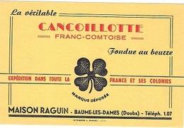 BUVARD  Ville, Marque  Alimentaire CANCOILLOTTTE  FRANC - COMTOISE, Maison  RAGUIN  à  BAUME - LES - DAMES ( 25 ) - Buvards, Protège-cahiers Illustrés