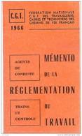 SNCF Memento De 1966 CGT Règlementation Du Travail Agents De Conduite Et Controle Trains - Chemin De Fer