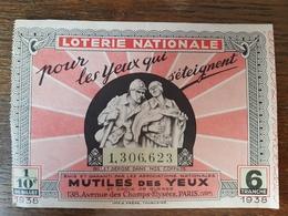 Loterie Nationale Pour Les Mutilés Des Yeux 1938 - Billets De Loterie