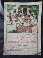 7d) CARENZI CORSO COMPITI VACANZE CLASSE TERZA 1935 CIRCA - Diplomi E Pagelle