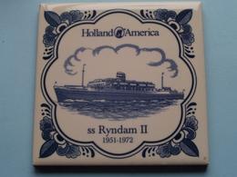 Ss RYNDAM II - 1951/1972 ( HOLLAND - AMERICA ) Porcelain / Porselein TEGEL / TILE ( Voir / See Photo / NO Case ) ! - Boten