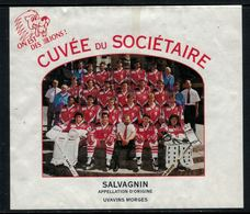 Rare // Etiquette De Vin // Hockey Sur Glace // Salvagnin, Cuvée Du Sociétaire Lausanne HC - Etiquettes