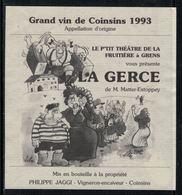 Rare // Etiquette De Vin // Théâtre // Coinsins 1993, Le P'tit Théâtre De La Fruitière à Grens - Etiquettes
