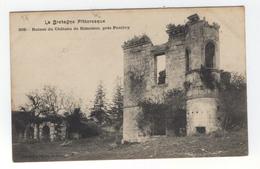 LA BRETAGNE PITTORESQUE  Ruines Du Château De Rimaison, Près Pontivy - Pontivy