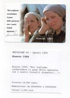 Vaticano - Urmet - Kosovo 1999 - Nuova - Validità 1.9.2001 - (FDC13267) - Vaticano
