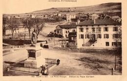 15. CPA. AURILLAC. Le Pont Rouge. Statue Du Pape Gerbert. Hotel Du Pont Rouge. - Aurillac
