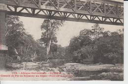 752 - Afrique Occidentale - GUINEE - Chemin De Fer De Konakry Au Niger - Pont De La Kolente - French Guinea