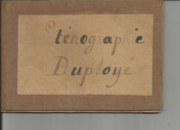 STENOGRAPHIE DUPLOYE  Petit Cahier D Ecole - Livres, BD, Revues