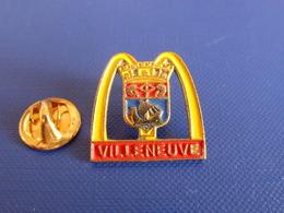 Pin's MacDo - McDonald's - Restaurant Villeneuve - Blason (VB33) - McDonald's