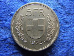 SWITZERLAND 5 FRANCS 1975, KM40a.1 - Suisse