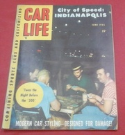 Rare Revue Vintage Automobile Américaine Car Life Juin 1955 12 Heures Sebring Phil Hill Ferrari Maserati,Indianapolis - Autres