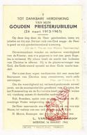 Devotie - Priesterjubileum 50j. EH Pastoor L. Vandeputte / Merkem 1963 / Houthulst - Images Religieuses
