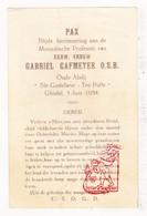 Devotie - Professie / Wijding EZ Gabriël Cafmeyer / Oude Abdij Ten Putte Gistel 1934 - Images Religieuses