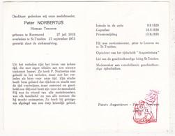 DP EH Herman Teeuwen - Pater Norbertus ° Roermond NL 1910 † St.-Truiden BE 1973 / Leuven / Oprichter Augustiniana 1951 - Images Religieuses