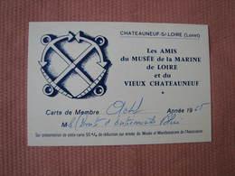 """Chateauneuf Sur Loire """"Les Amis Du Musée De La Marine De Loire Carte De Membre 1965 - Maps"""