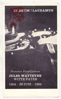 Devotie - Priesterjubileum 60j. EH Pater Jules Watteyne 1964 / Missie Congo / St.-Anna ° Brugge 1880 † Antwerpen 1965 - Images Religieuses