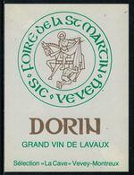 Rare // Etiquette De Vin // Foire // Dorin De Lavaux, Foire De La St.-Martin Vevey - Etiquettes