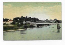 CPA Canada Pont Sur L' Yamaska St Hyacinthe - St. Hyacinthe