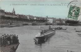 CHALON SUR SAONE - Chantiers Schneider Et Cie - Le Submersible S.C.3 - Chalon Sur Saone