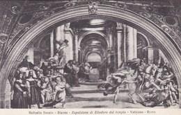Vaticano Roma, Raffaello Sanzio, Espulsione Di Eliodoro Dal Temple (pk53189) - Vatican