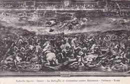 Vaticano Roma, Raffaello Sanzio, La Battagia Di Constantino Contro Massenzio (pk53198) - Vatican