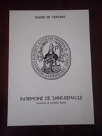 PATRIMOINE DE SAINT-REMACLE ANCIENNE ET MUSÉE DE VERVIERS (TRÉSORS ANCIENNE ET NOUVELLE EGLISE) HISTOIRE ART RELIGIEUX - Belgique