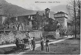 LOCARNO → Casa Di Ferro Ca.1920 - TI Tessin
